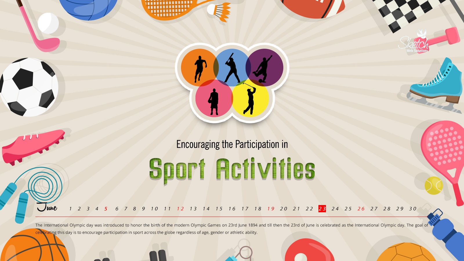 Encouraging the Participation in Sport Activities