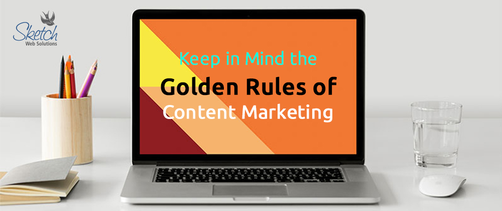 The Golden Rules and the Mistakes You Dare Not Make