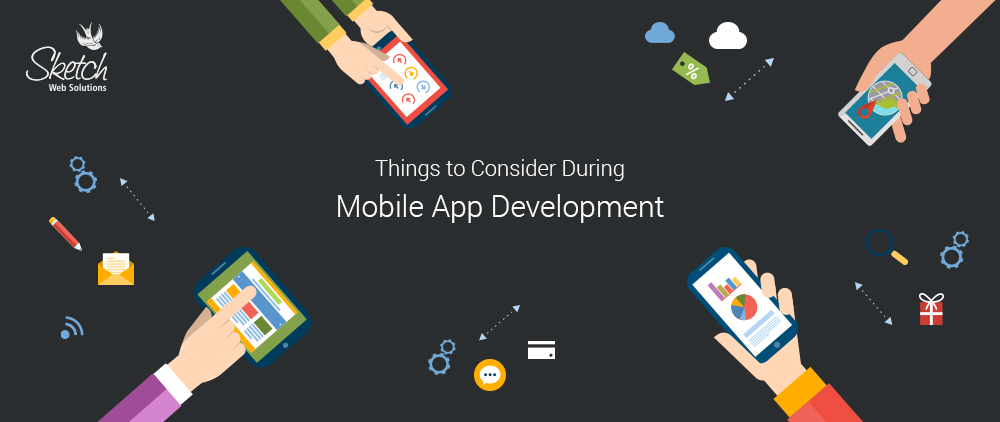 Things-to-Consider-During-Mobile-App-Development